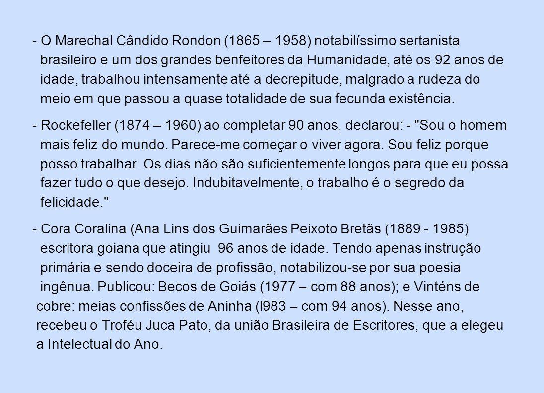O Marechal Cândido Rondon (1865 – 1958) notabilíssimo sertanista