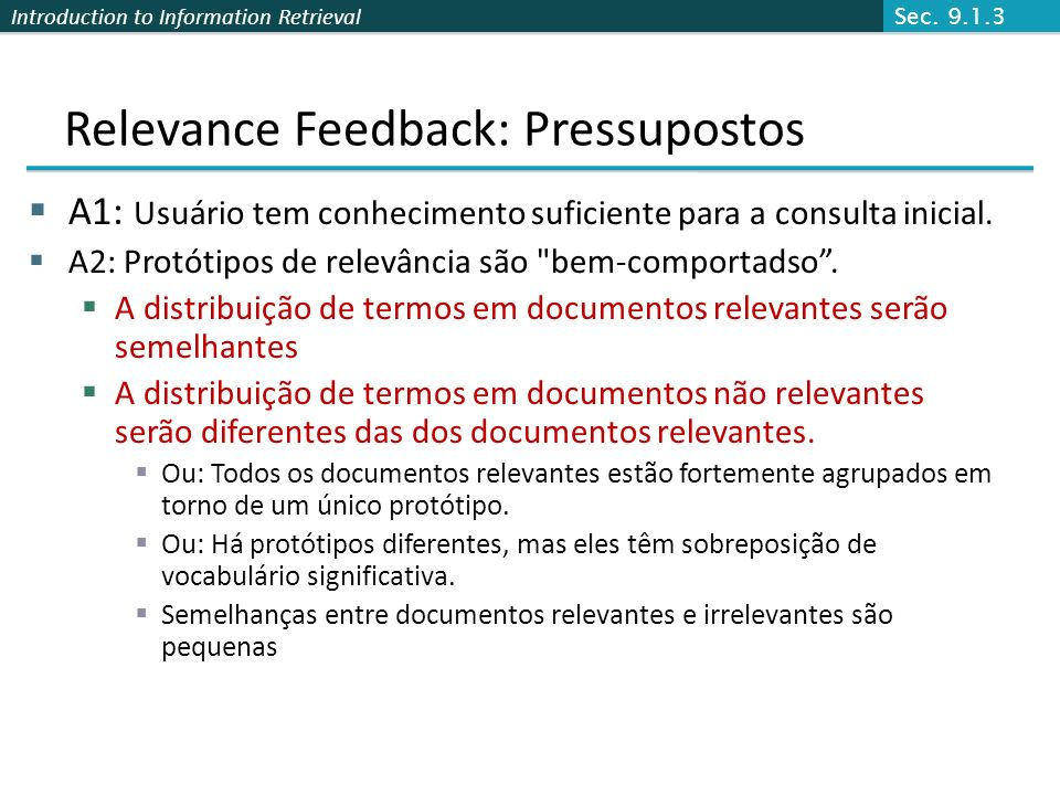 Relevance Feedback: Pressupostos