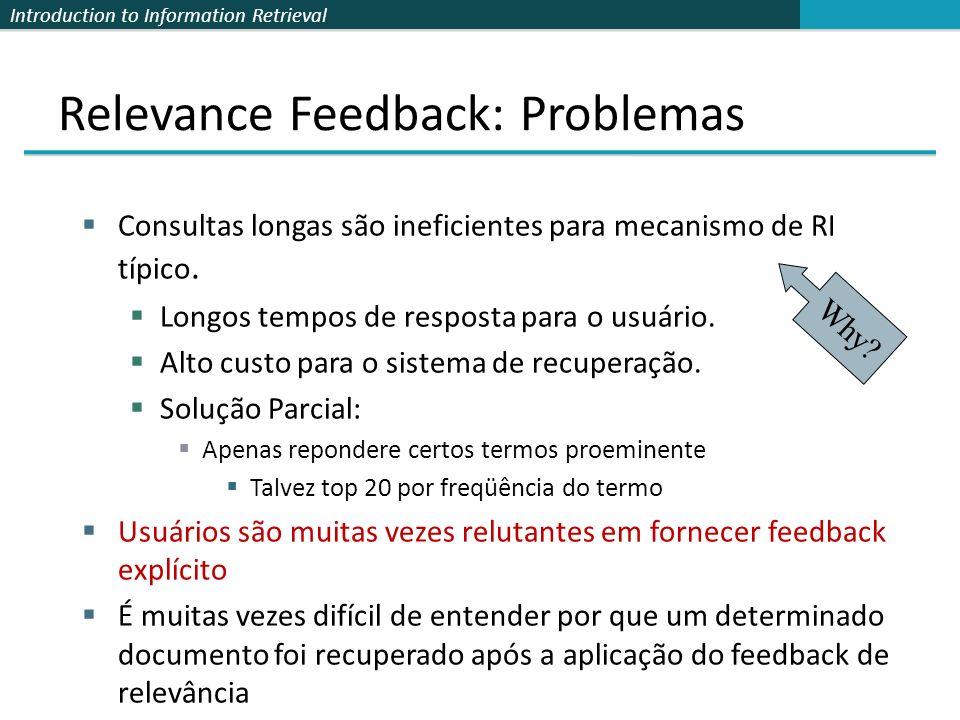 Relevance Feedback: Problemas