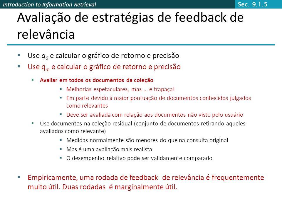 Avaliação de estratégias de feedback de relevância