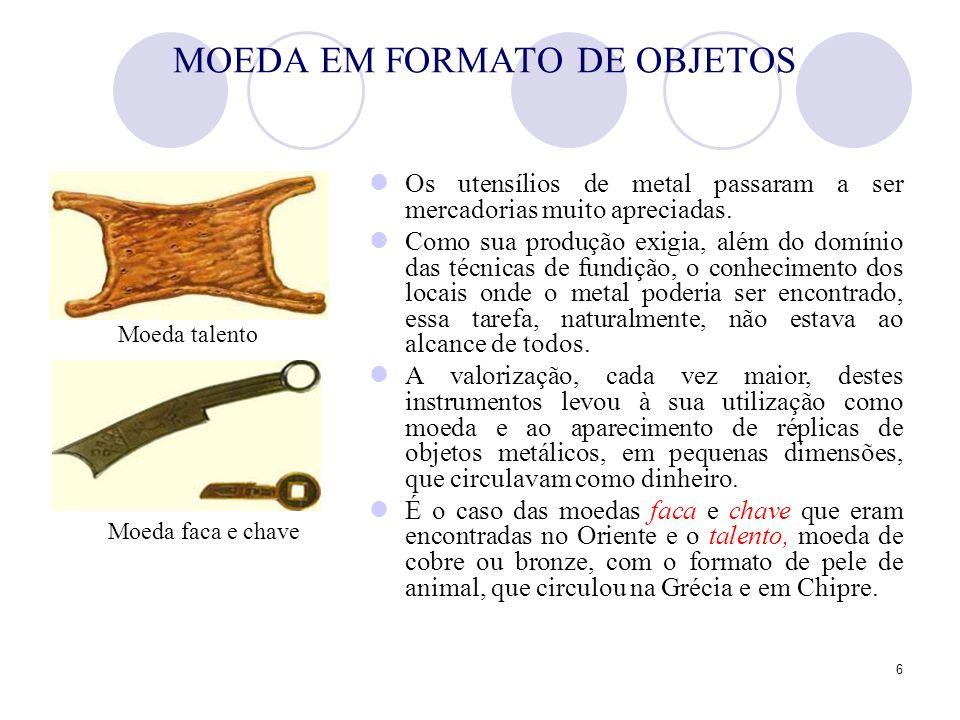 MOEDA EM FORMATO DE OBJETOS