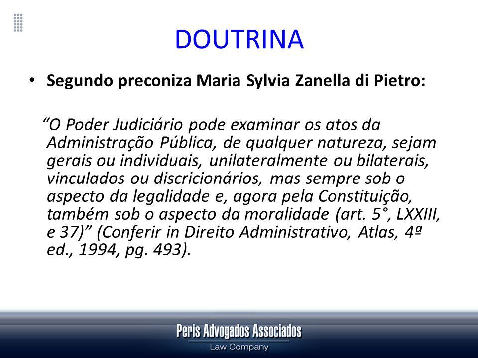 DOUTRINA Segundo preconiza Maria Sylvia Zanella di Pietro: