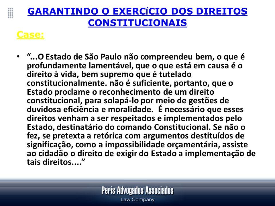 GARANTINDO O EXERCÍCIO DOS DIREITOS CONSTITUCIONAIS
