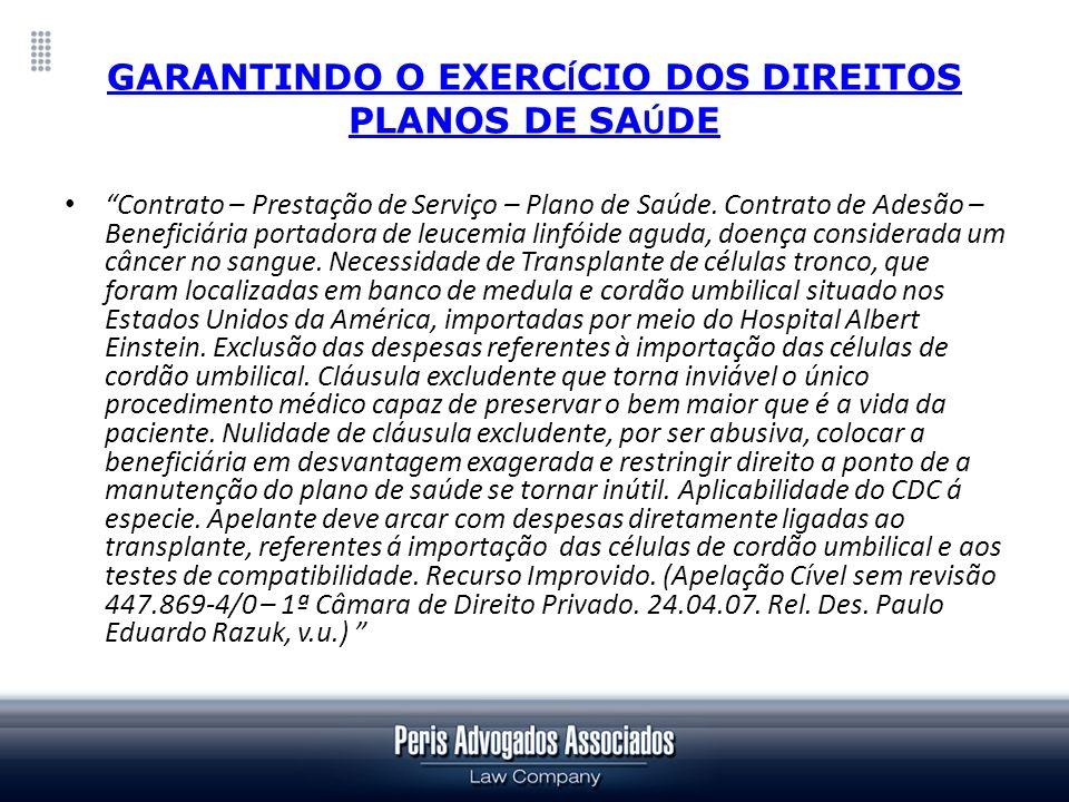 GARANTINDO O EXERCÍCIO DOS DIREITOS PLANOS DE SAÚDE
