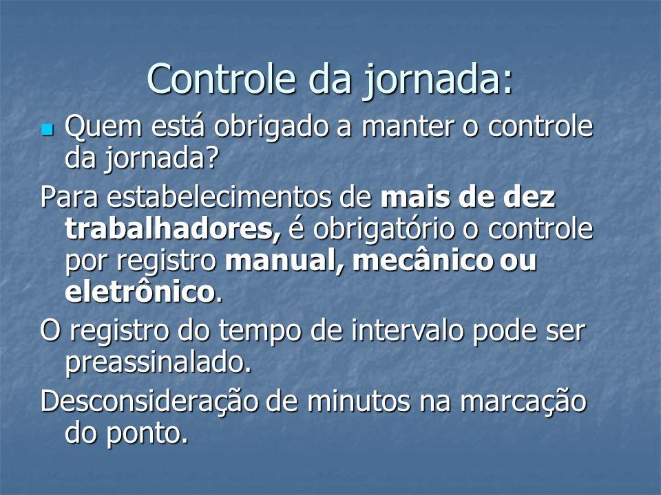 Controle da jornada: Quem está obrigado a manter o controle da jornada