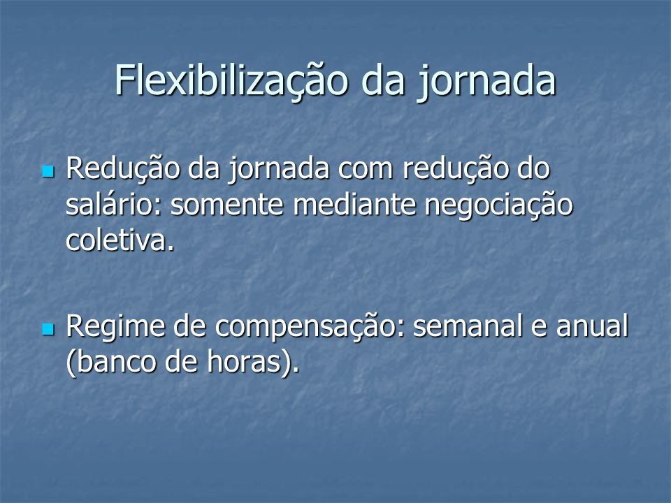 Flexibilização da jornada