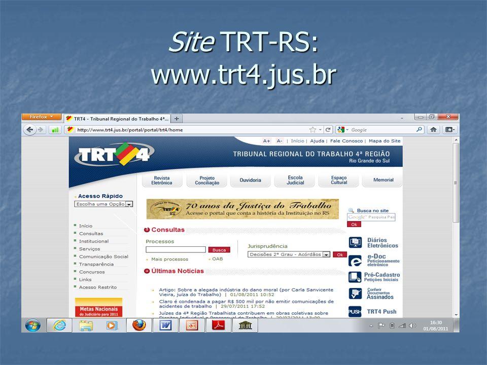 Site TRT-RS: www.trt4.jus.br