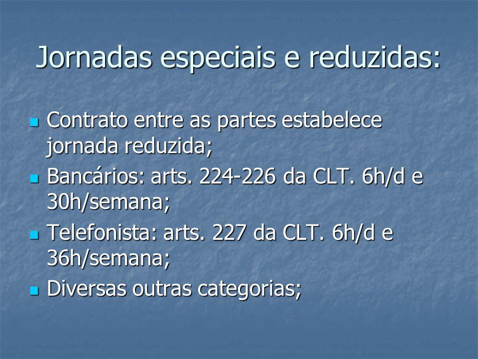 Jornadas especiais e reduzidas: