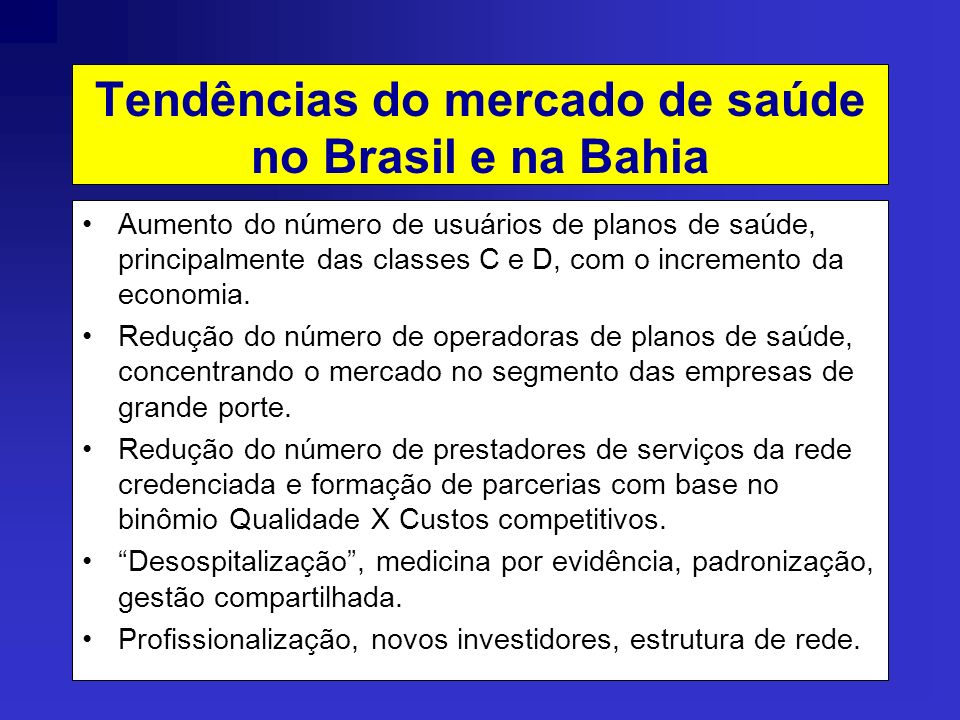 Tendências do mercado de saúde no Brasil e na Bahia