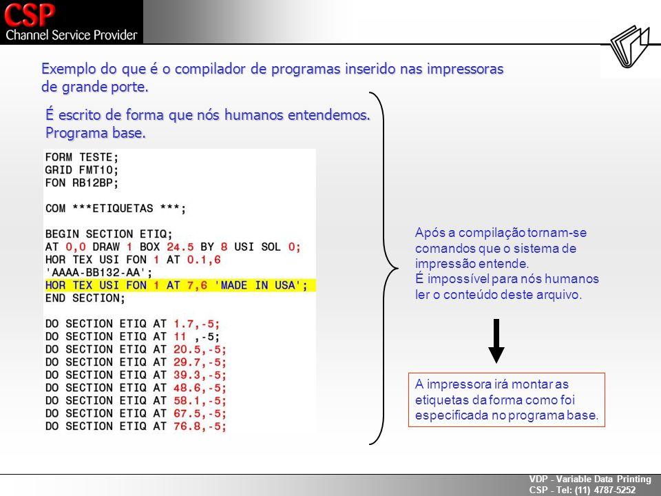 Exemplo do que é o compilador de programas inserido nas impressoras