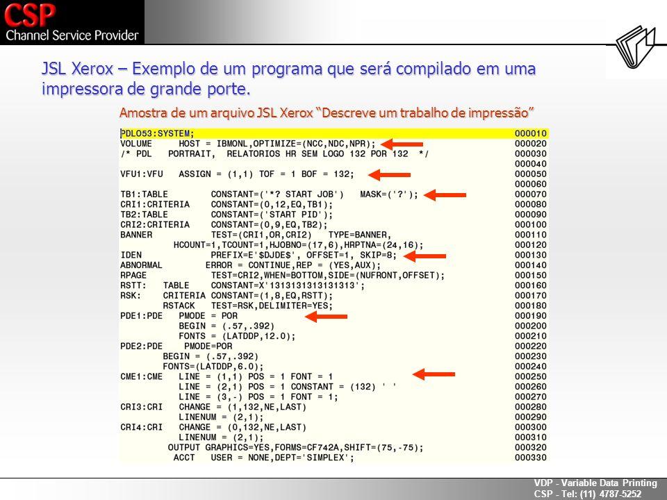 JSL Xerox – Exemplo de um programa que será compilado em uma