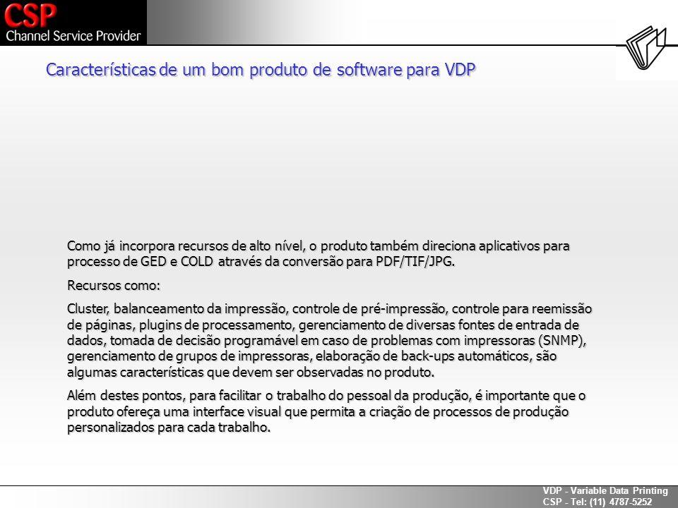 Características de um bom produto de software para VDP