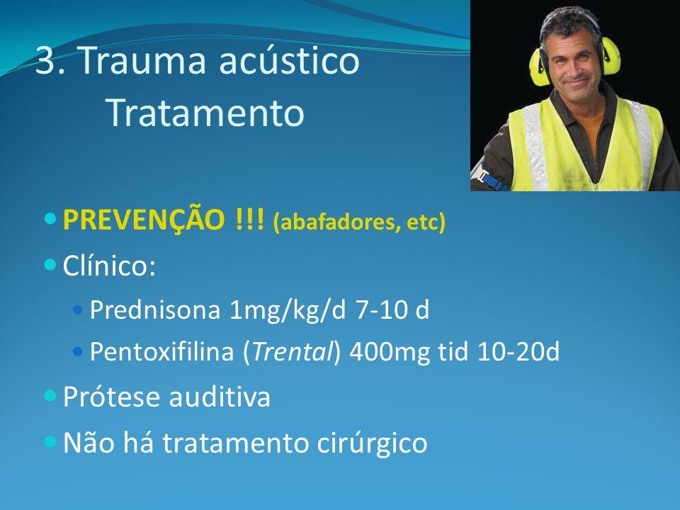 3. Trauma acústico Tratamento