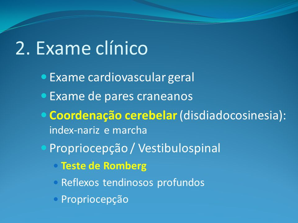 2. Exame clínico Exame cardiovascular geral Exame de pares craneanos