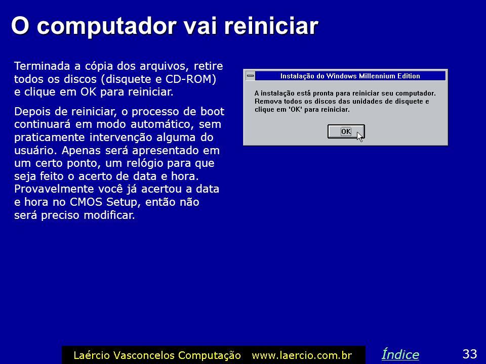 O computador vai reiniciar
