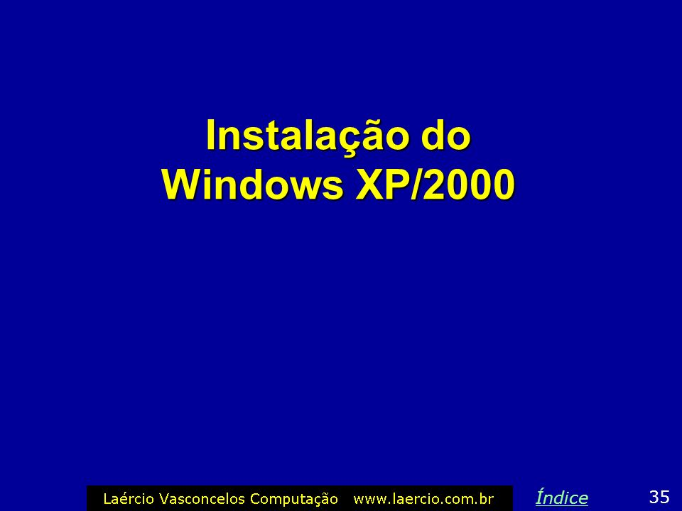 Instalação do Windows XP/2000