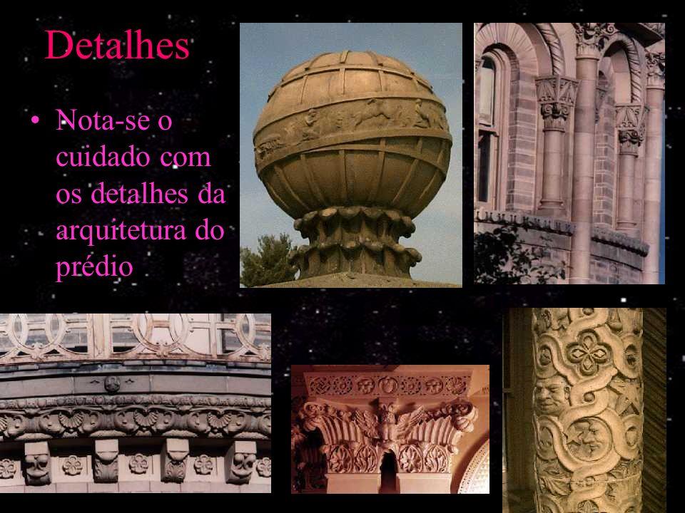 Detalhes Nota-se o cuidado com os detalhes da arquitetura do prédio.