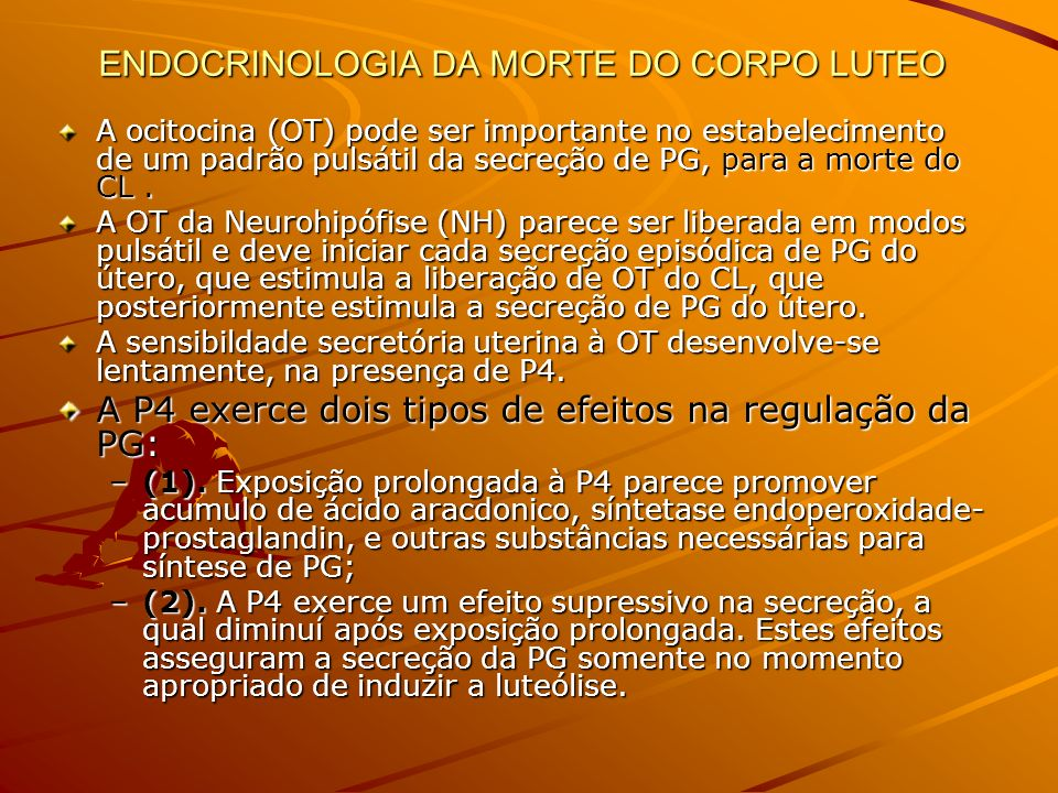 ENDOCRINOLOGIA DA MORTE DO CORPO LUTEO