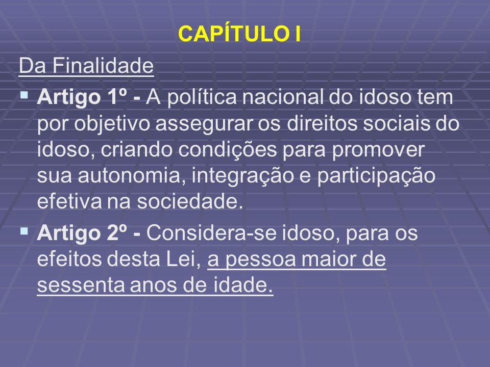 CAPÍTULO I Da Finalidade.