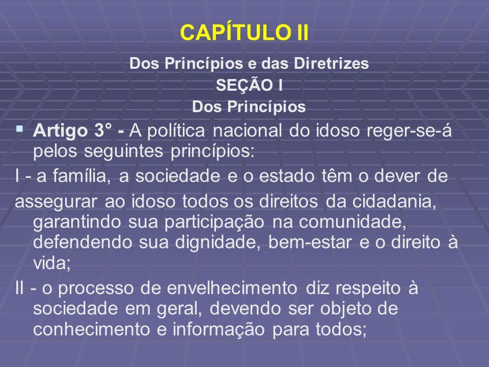 Dos Princípios e das Diretrizes