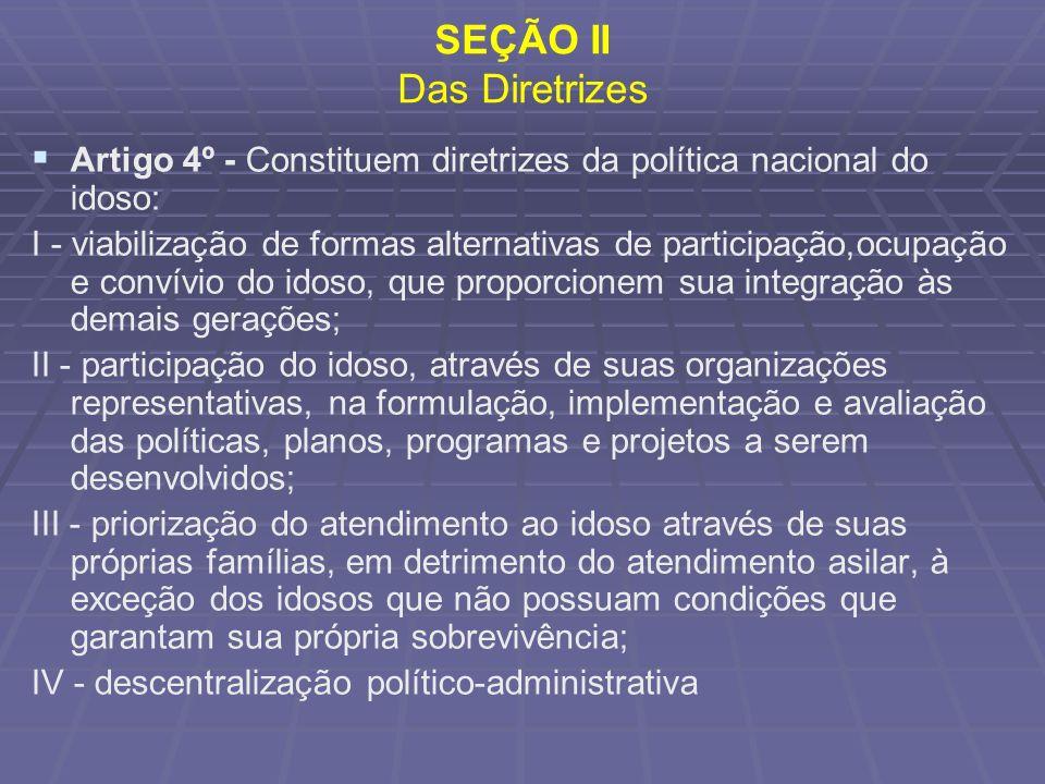 SEÇÃO II Das Diretrizes