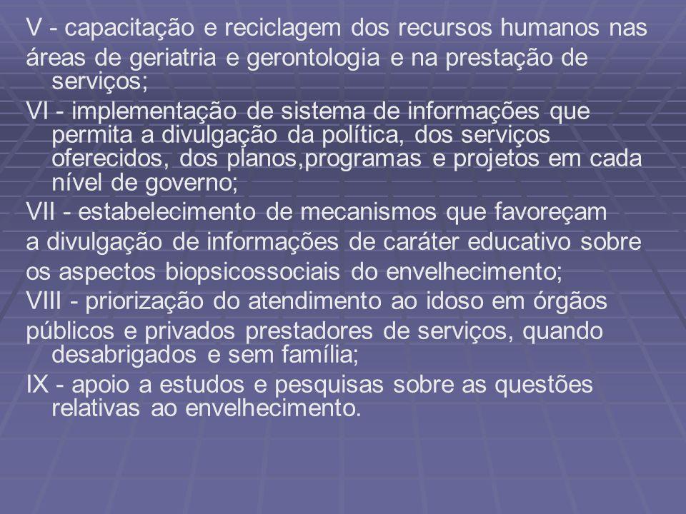 V - capacitação e reciclagem dos recursos humanos nas