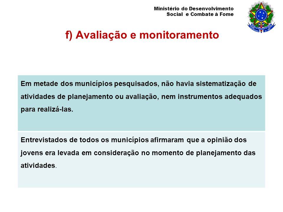 f) Avaliação e monitoramento