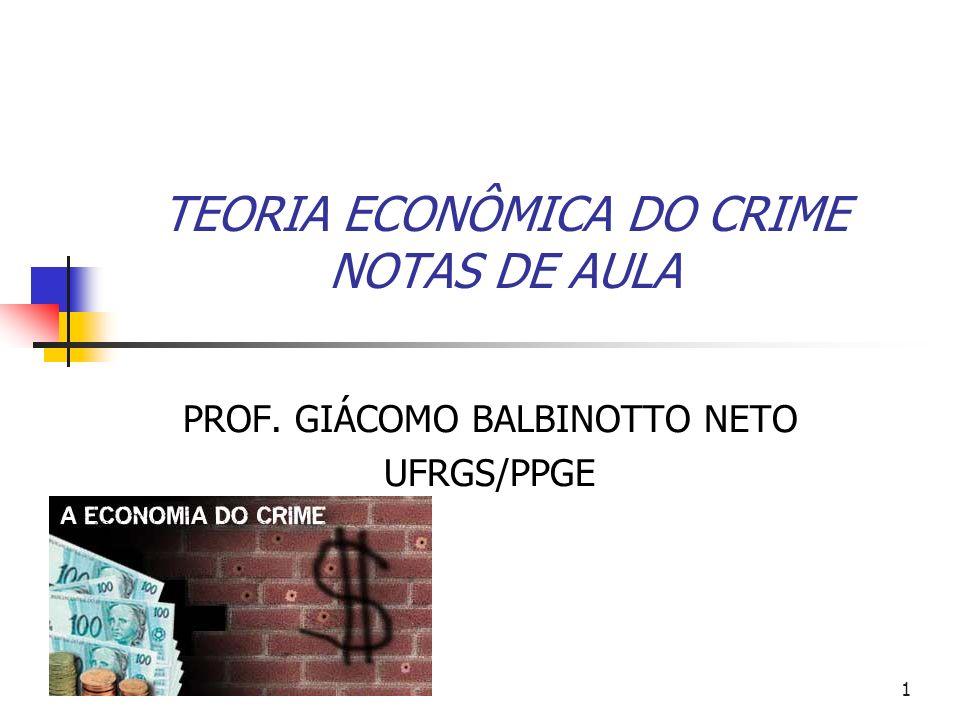 TEORIA ECONÔMICA DO CRIME NOTAS DE AULA