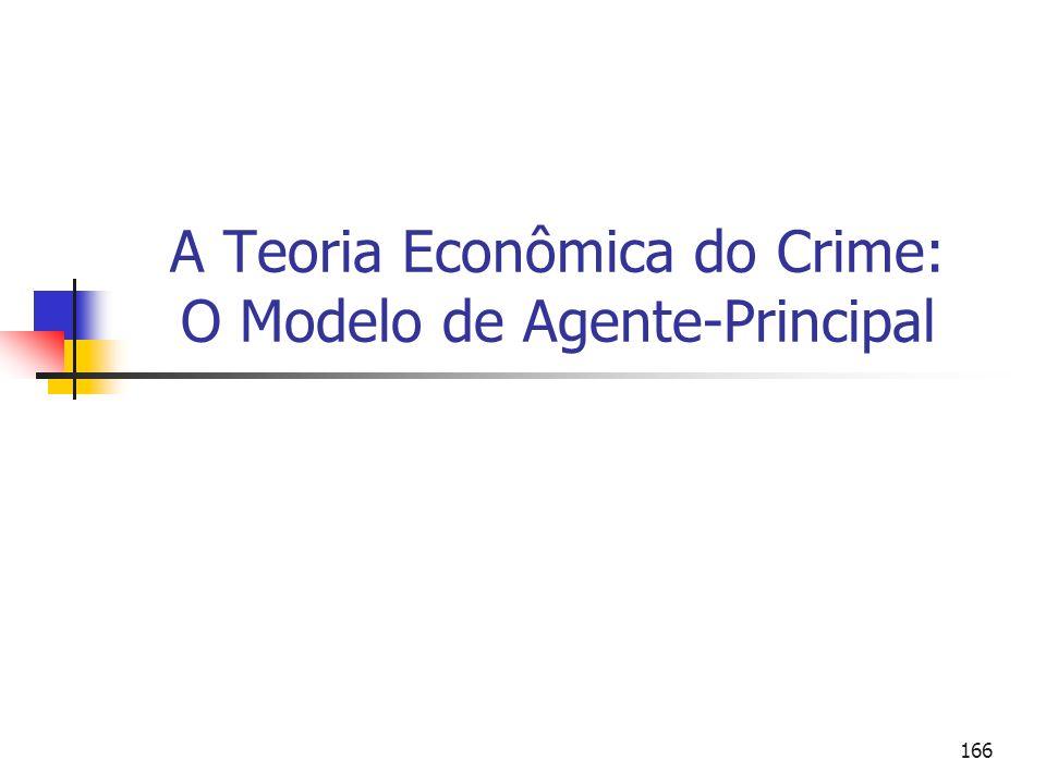 A Teoria Econômica do Crime: O Modelo de Agente-Principal