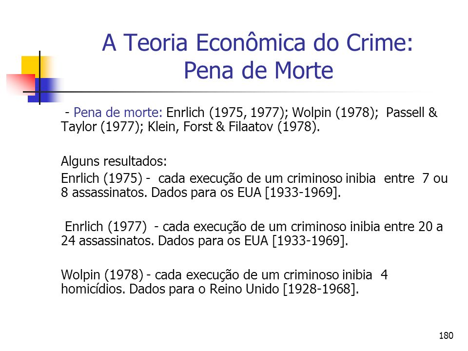A Teoria Econômica do Crime: Pena de Morte