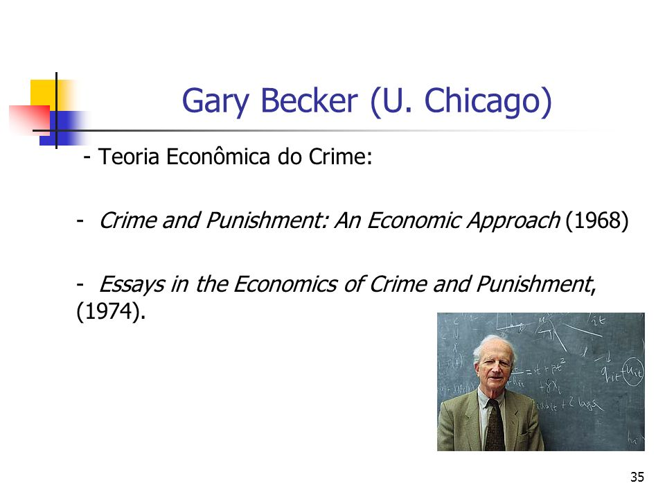 Gary Becker (U. Chicago)