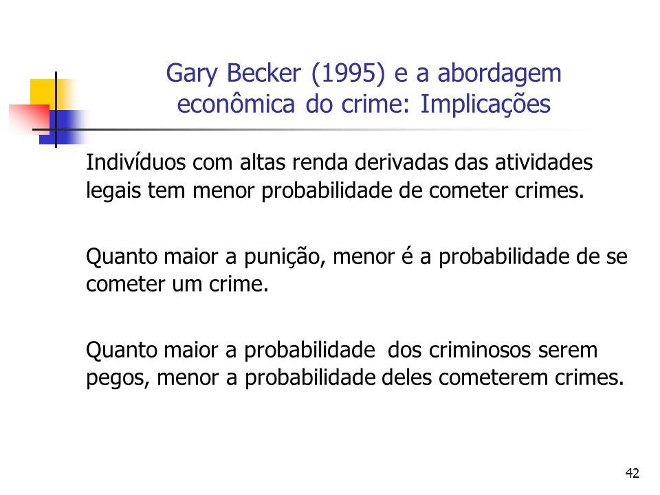 Gary Becker (1995) e a abordagem econômica do crime: Implicações