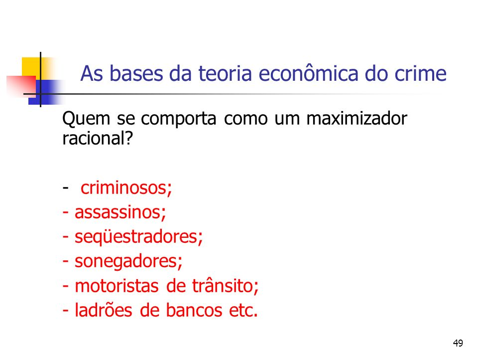 As bases da teoria econômica do crime