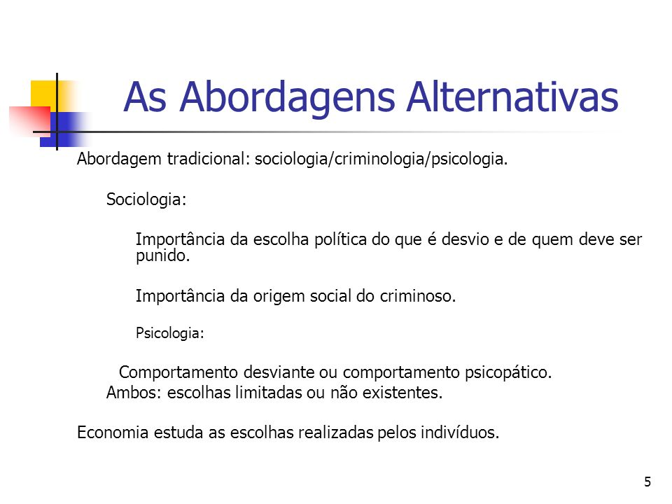 As Abordagens Alternativas
