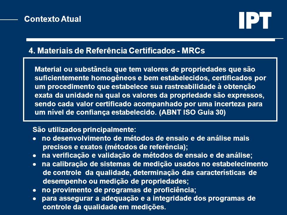 4. Materiais de Referência Certificados - MRCs