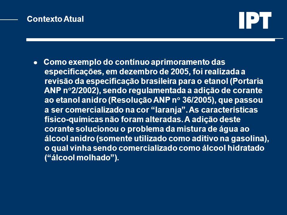 Contexto Atual  Como exemplo do contínuo aprimoramento das. especificações, em dezembro de 2005, foi realizada a.