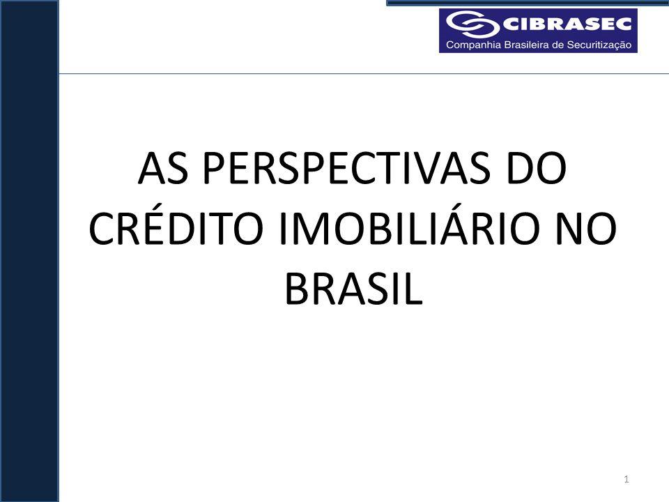 AS PERSPECTIVAS DO CRÉDITO IMOBILIÁRIO NO BRASIL