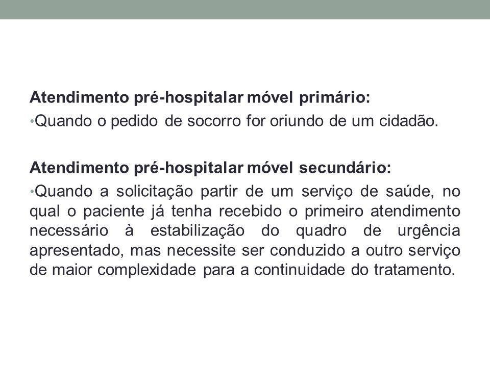 Atendimento pré-hospitalar móvel primário: