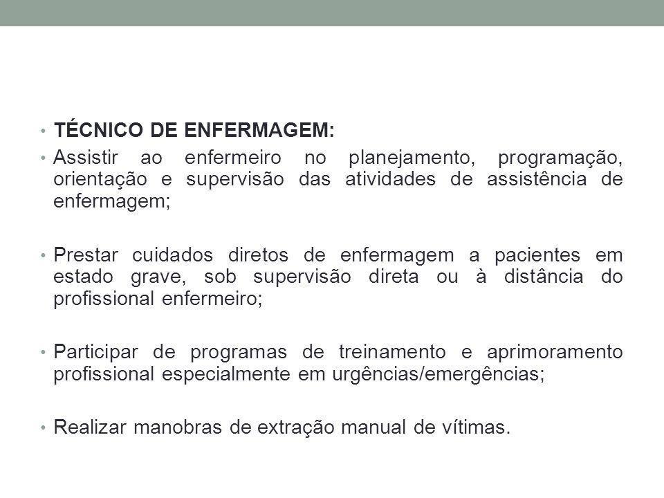 TÉCNICO DE ENFERMAGEM: