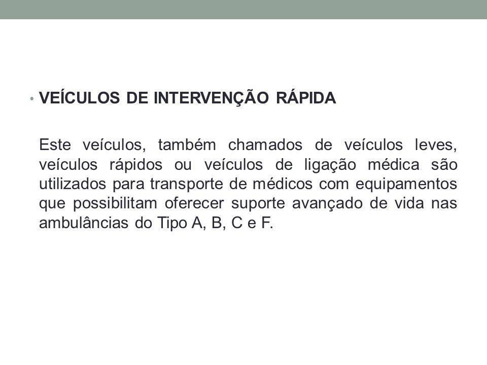 VEÍCULOS DE INTERVENÇÃO RÁPIDA