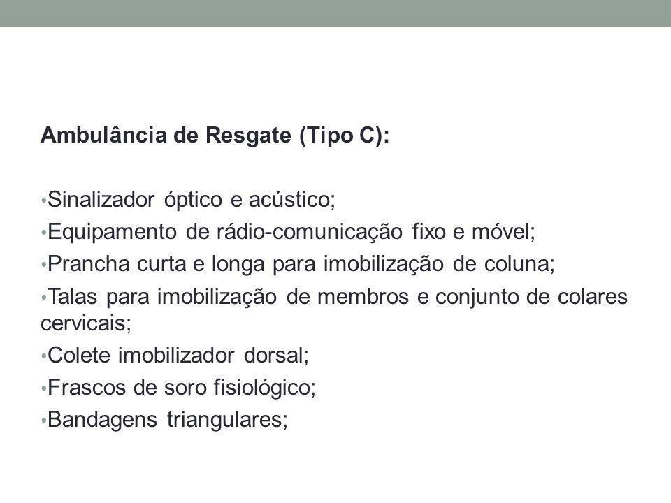 Ambulância de Resgate (Tipo C):