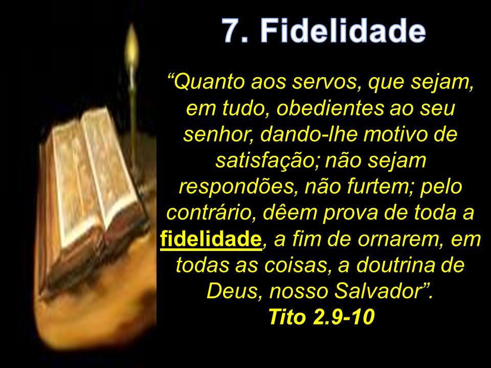 7. Fidelidade