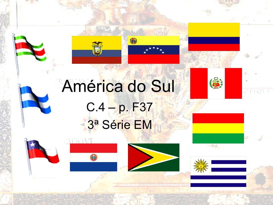 América do Sul C.4 – p. F37 3ª Série EM
