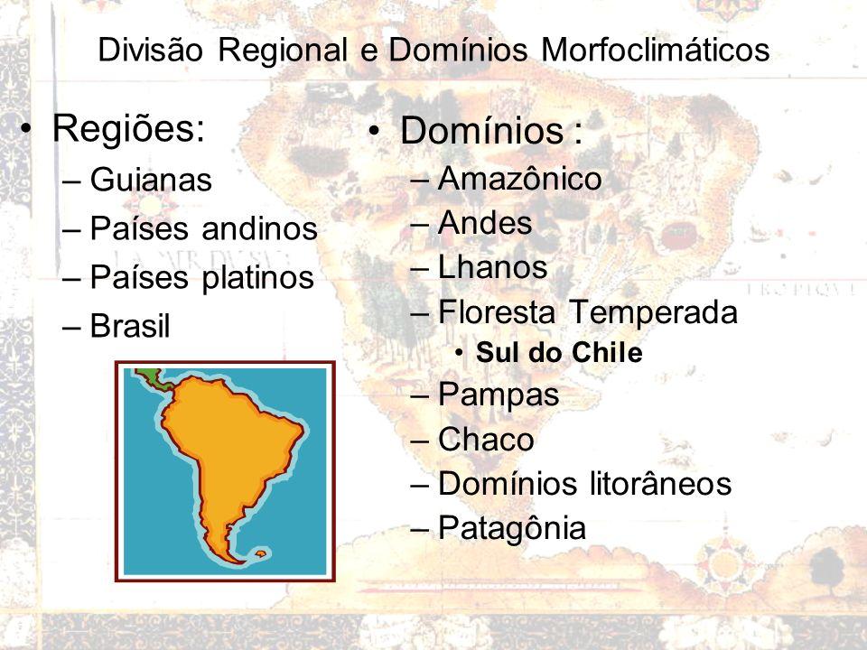 Divisão Regional e Domínios Morfoclimáticos