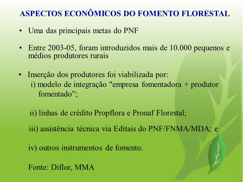 ASPECTOS ECONÔMICOS DO FOMENTO FLORESTAL