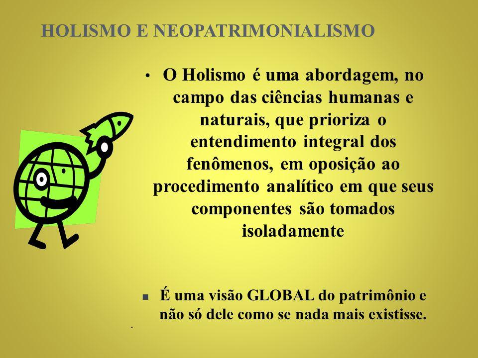 HOLISMO E NEOPATRIMONIALISMO