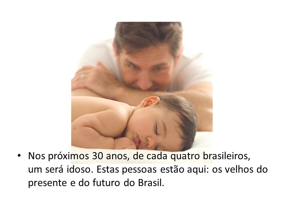 Nos próximos 30 anos, de cada quatro brasileiros, um será idoso