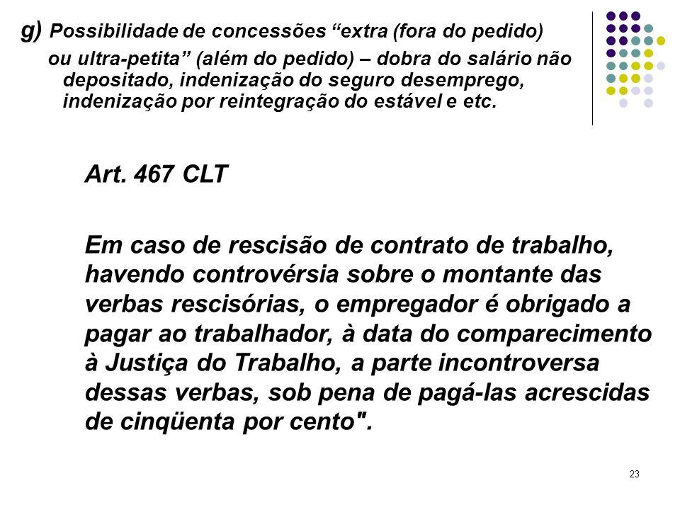 g) Possibilidade de concessões extra (fora do pedido)