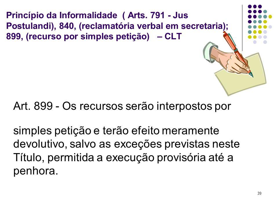 Princípio da Informalidade ( Arts