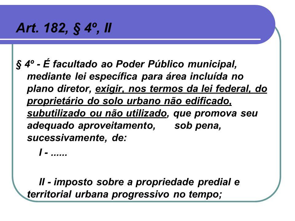 Art. 182, § 4º, II